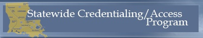 Statewide Credentialing Access Program