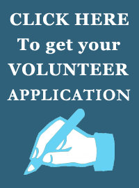 Click here to fill out the Volunteer Application